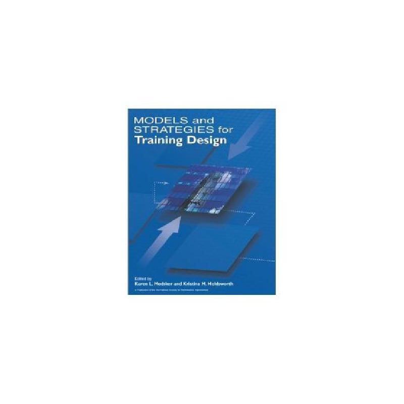 【预订】Models And Strategies For Training Design 美国库房发货,通常付款后3-5周到货!