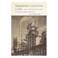 【预订】Regulating Competition in Oil: Government