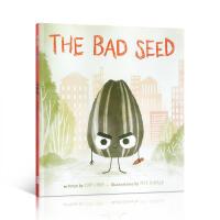 英文原版进口 The Bad Seed 坏种子 0-3-6岁良好行为习惯养成图画书 性格培养亲子读物 儿童阅读趣味故事