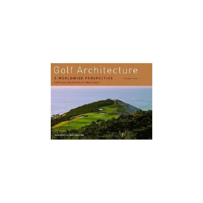 【预订】Golf Architecture: A Worldwide Perspective, Volume 美国库房发货,通常付款后3-5周到货!