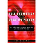 【正版直发】Self-promotion for the Creative Person Lee Silber(李・西