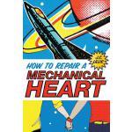 【预订】How to Repair a Mechanical Heart