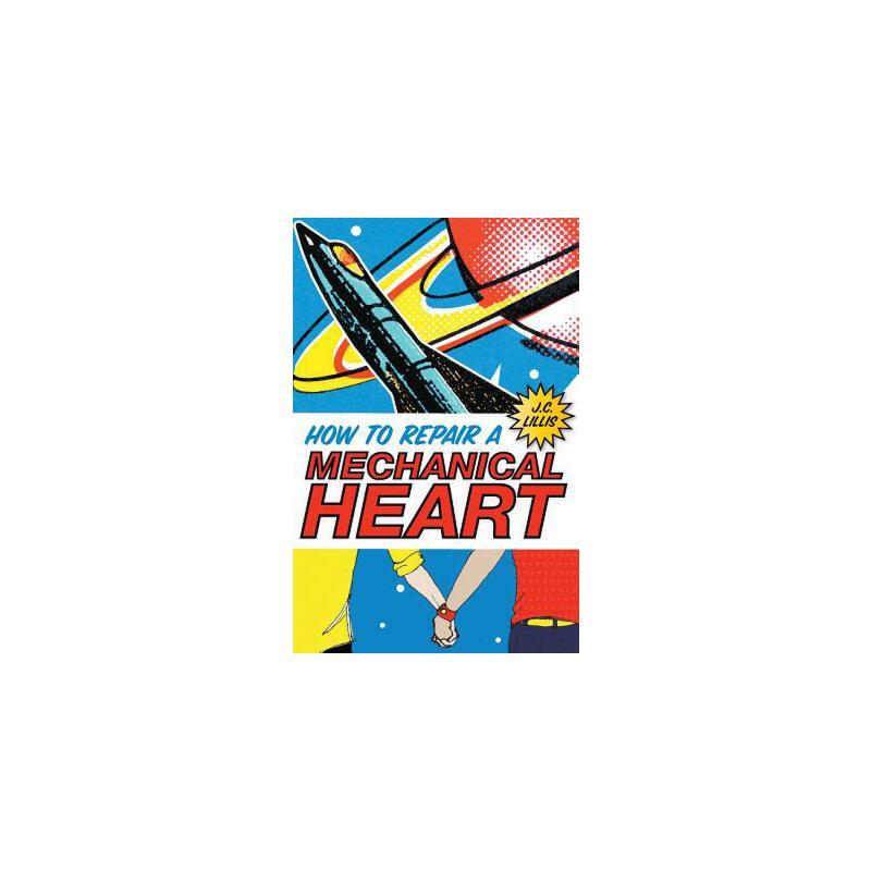 【预订】How to Repair a Mechanical Heart 预订商品,需要1-3个月发货,非质量问题不接受退换货。