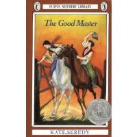 The Good Master 马背上的旅程(1936年纽伯瑞银奖小说) ISBN9780140301335