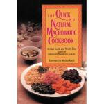 【预订】The Quick and Natural Macrobiotic Cookbook