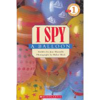 I SPY A Balloon (Level 1)学乐分级读物1:视觉大发现-气球ISBN9780439738644