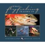 【预订】What Fly Fishing Teaches Us