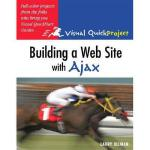 【预订】Building a Web Site with Ajax: Visual QuickProject