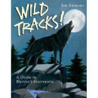 【预订】Wild Tracks!: A Guide to Nature's Footprints
