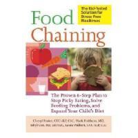 【预订】Food Chaining: The Proven 6-Step Plan to Stop Picky