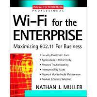 【预订】Wi-Fi for the Enterprise: Maximizing 802.11 for
