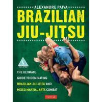 【预订】Brazilian Jiu-Jitsu: The Ultimate Guide to