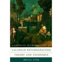 【预订】A Clinical Introduction to Lacanian Psychoanalysis: