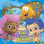 【预订】Time for School! (Bubble Guppies)