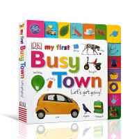 【全店300减100】英文原版进口绘本 我的第一个繁忙的城市,让我们出发吧 My First Busy Town Let