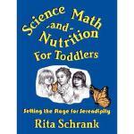 【预订】Science, Math, and Nutrition for Toddlers: Setting