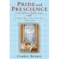 【预订】Pride and Prescience: Or, a Truth Univesally