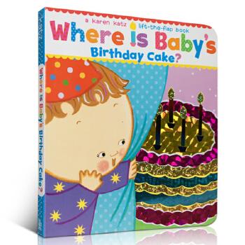 【顺丰速运】英文原版 Where Is Baby's Birthday Cake? 宝宝的生日蛋糕在哪?Karen Katz卡伦卡茨 3-6岁低幼儿童启蒙英语绘本图画纸板翻翻书 百源国际童书城旗舰店