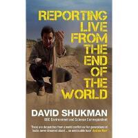 【预订】Reporting Live from the End of the World