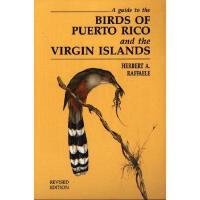 【预订】A Guide to the Birds of Puerto Rico and the Virgin