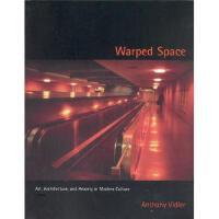 【预订】Warped Space: Art, Architecture, and Anxiety in