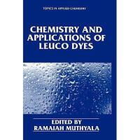 【预订】Chemistry and Applications of Leuco Dyes Y9780306454592