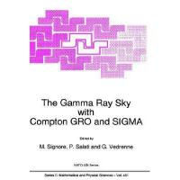 【预订】The Gamma Ray Sky with Compton Gro and SIGMA
