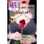 【中商海外直订】What Are You Afraid Of?