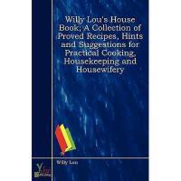 【预订】Willy Lou's House Book; A Collection of Proved