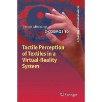 【预订】Tactile Perception of Textiles in a Virtual-Reality