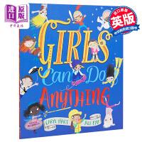 【中商原版】Girls Can Do Anything 女孩们能胜任的事情 低幼认知启蒙亲子绘本 女孩主题 英文原版 3