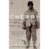 【预订】Cherry: A Life of Apsley Cherry-Garrard