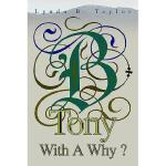 【预订】Tony with a Why?