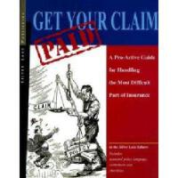 【预订】Get Your Claim Paid: Making Sure the Insurance
