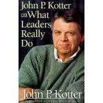 【预订】John P Kotter on What Leaders Really Do