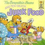 【预订】Berenstain Bears and Too Much Junk Food