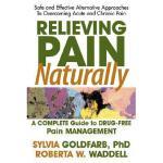 【预订】Relieving Pain Naturally: A Complete Guide to