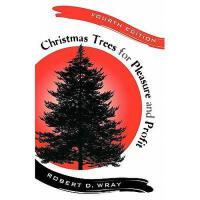 【预订】Christmas Trees for Pleasure and Profit