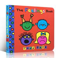 【全店300减100】英文原版绘本 The Feelings Book 名家 Todd Parr 纸板书名家Todd P