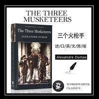 三个火枪手 英文原版小说 The Three Musketeers 进口书 Alexandre Dumas 亚历山大仲