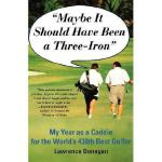 【预订】Maybe It Should Have Been a Three Iron: My Year as
