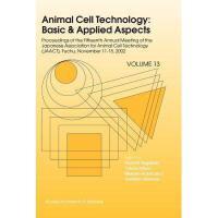 【预订】Animal Cell Technology: Basic & Applied Aspects: Y97890