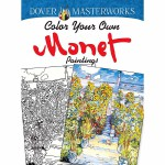 Dover Masterworks: Color Your Own Monet Paintings(POD)