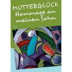 【预订】Muttergl Ck - Hommage an Meinen Sohn