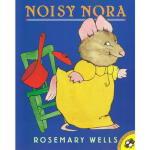 英文原版 Noisy Nora 名家Rosemary Wells 廖彩杏书单送音频