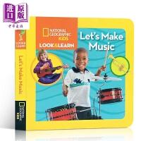 【中商原版】国家地理看与学:让我们做音乐 Look & Learn: Music 低幼亲子共读科普百科 纸板书 英文原版
