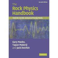【预订】The Rock Physics Handbook: Tools for Seismic