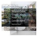 【预订】White Cube, Green Maze: New Art Landscapes