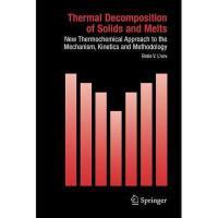 【预订】Thermal Decomposition of Solids and Melts: New