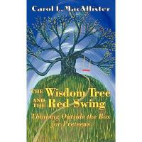 【预订】The Wisdom Tree and the Red Swing: Thinking Outside